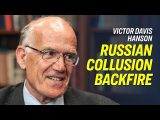 Victor Davis Hanson: Mueller Probe Backfired on Those Who Fabricated Russia-Collusion Narrative